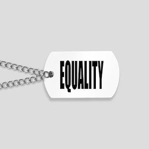 EQUALITY Dog Tags