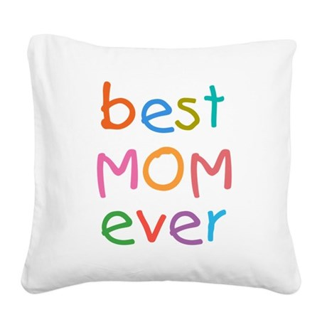 best pillow ever kid s best square canvas pillow by giftcy 31585