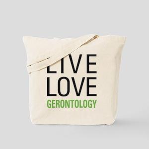Live Love Gerontology Tote Bag