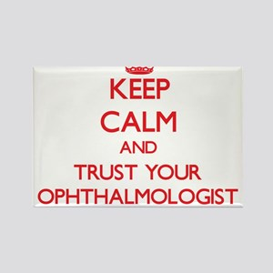 Keep Calm and trust your Ophthalmologist Magnets