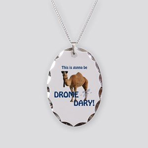 This is gonna be DROME...DARY Necklace Oval Charm