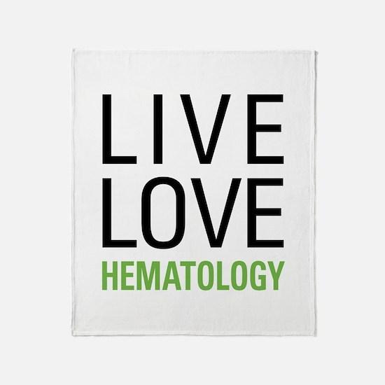 Live Love Hematology Throw Blanket