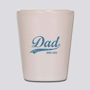 Personalize Dad Since Shot Glass