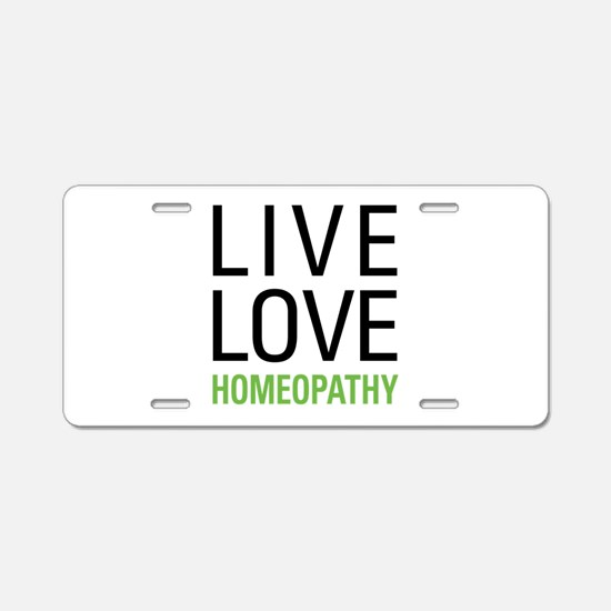 Live Love Homeopathy Aluminum License Plate