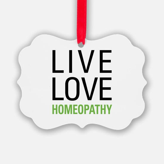 Live Love Homeopathy Ornament