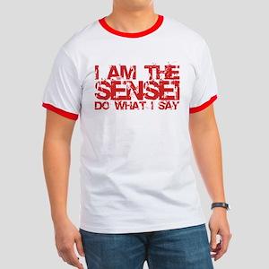 I Am The Sensei Ringer T