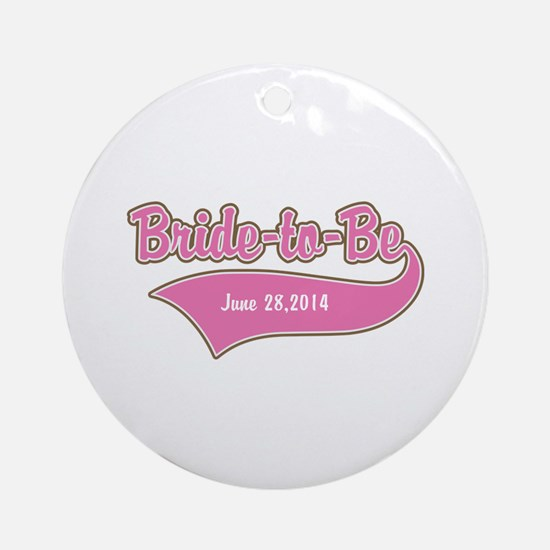 Bride-to-Be Custom Date Ornament (Round)
