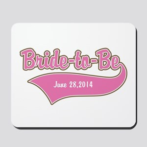 Bride-to-Be Custom Date Mousepad