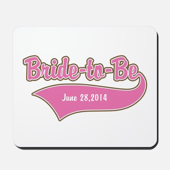Bride-to-Be Custom Date Mousepad