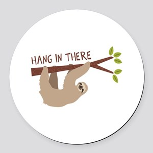 Hang In There Round Car Magnet