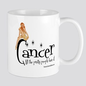 Pretty People Have Cancer Large Mugs