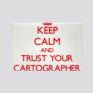 Keep Calm and trust your Cartographer Magnets