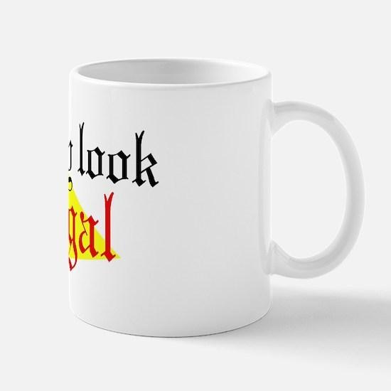 Look Illegal Mug