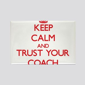 Keep Calm and trust your Coach Magnets