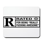 Rated R for being awesome Mousepad