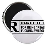 Rated R for being awesome Magnet