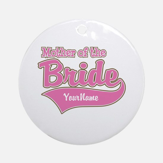 Mother of the Bride Ornament (Round)