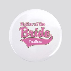 "Mother of the Bride 3.5"" Button"