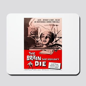 The Brain That Wouldnt Die Mousepad