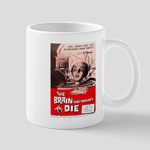 The Brain That Wouldnt Die Mugs
