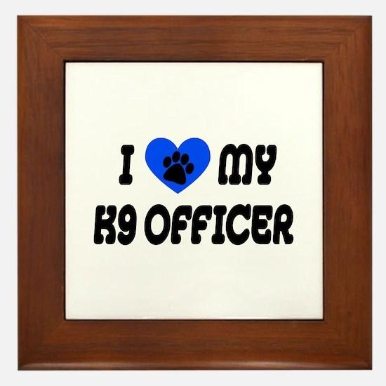 Love My K9 Officer Framed Tile