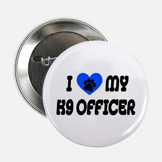 Love My K9 Officer Button