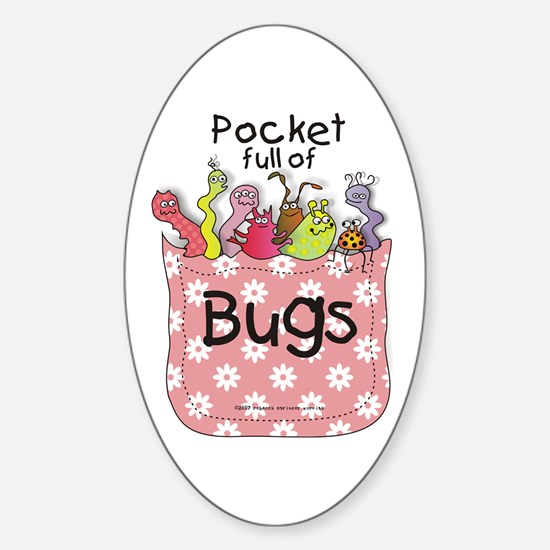 Pocket Full of Bugs! #4 Oval Decal
