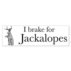 'I Brake for Jackalopes' Bumper Bumper Sticker