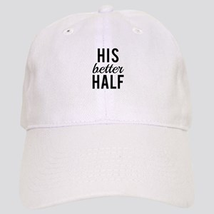 his better half, word art, text design Baseball Ca