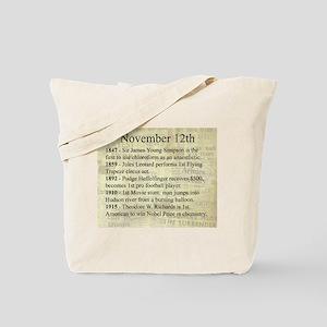 November 12th Tote Bag