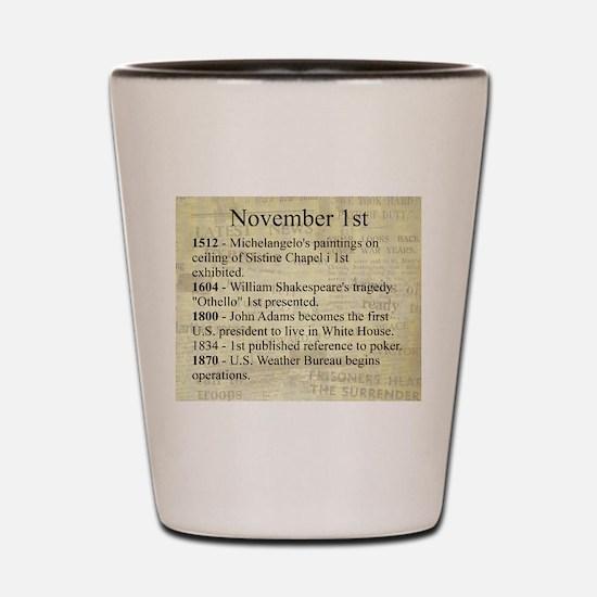 November 1st Shot Glass