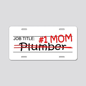 Job Mom Plumber Aluminum License Plate