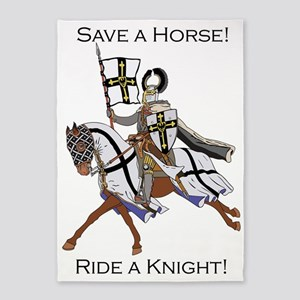 Save a Horse Ride a Knight 5'x7'Area Rug