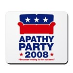 Apathy Party 2008 Mousepad