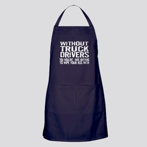 Without Truck Drivers Apron (dark)