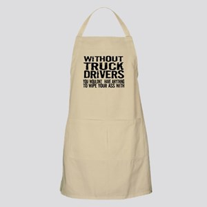 Without Truck Drivers Apron