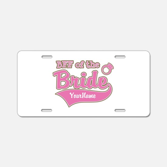 BFF of the Bride Aluminum License Plate