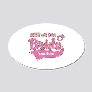 BFF of the Bride 20x12 Oval Wall Decal