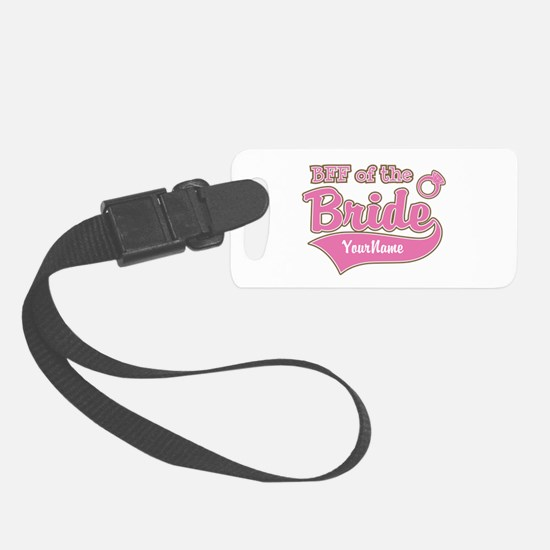 BFF of the Bride Luggage Tag