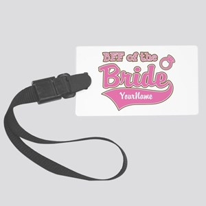 BFF of the Bride Large Luggage Tag