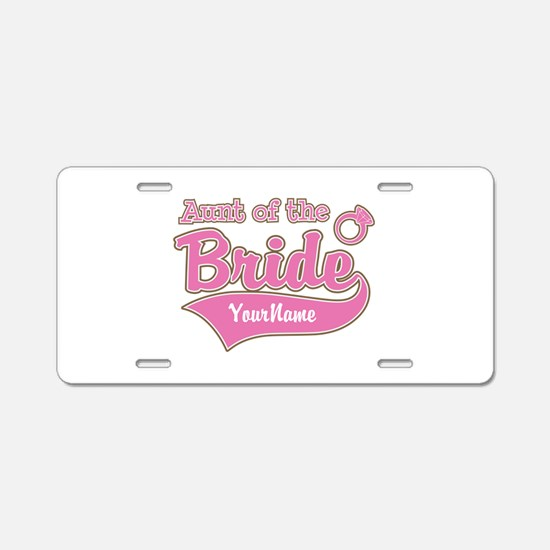 Aunt of the Bride Aluminum License Plate