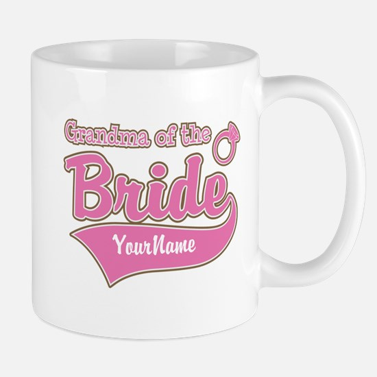 Grandma of the Bride Mug