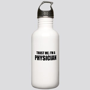 Trust Me, Im A Physician Water Bottle
