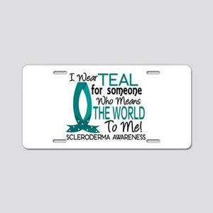 Scleroderma MeansWorldToMe1 Aluminum License Plate