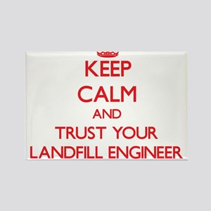 Keep Calm and trust your Landfill Engineer Magnets