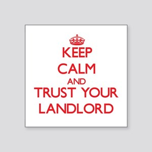 Keep Calm and trust your Landlord Sticker