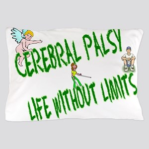 Life without limits CP Pillow Case