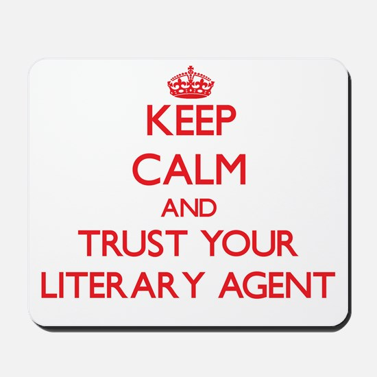Keep Calm and trust your Literary Agent Mousepad