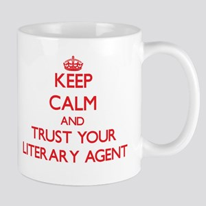 Keep Calm and trust your Literary Agent Mugs