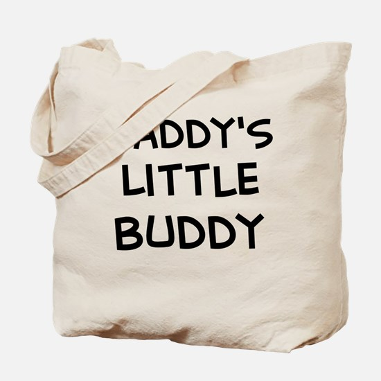 Daddy's Little Buddy Tote Bag